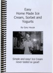 product001 108x148 Easy Home Made Ice Cream, Sorbet and Yogurts Book