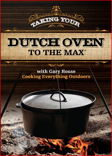 Cover front Taking Your Dutch oven to the Max DVD release!
