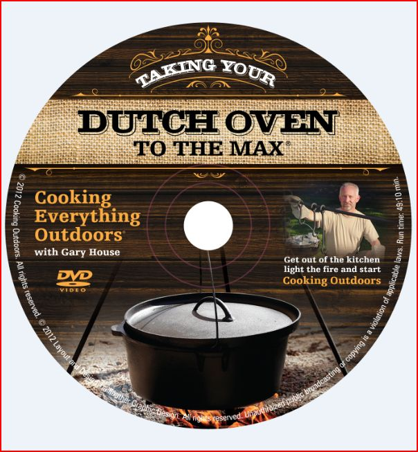 DVD label Taking Your Dutch oven to the Max DVD release!