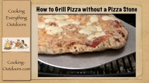 How to Grill Pizza without a Pizza Stone