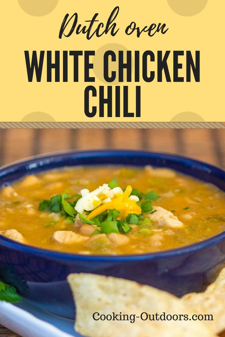 Dutch oven White Chicken Chili - Cooking Outdoors | Cooking-Outdoors.com | Gary House